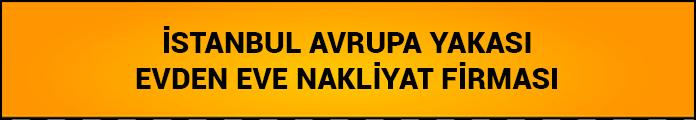 istanbul avrupa yakası evden eve nakliyat firması